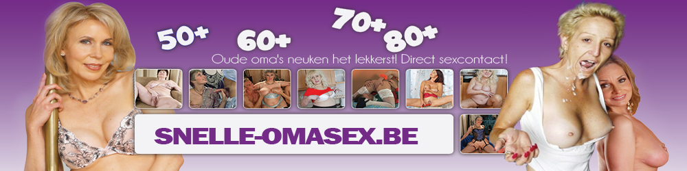 snelle-omasex.be